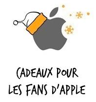 Cadeaux pour les fans d'Apple